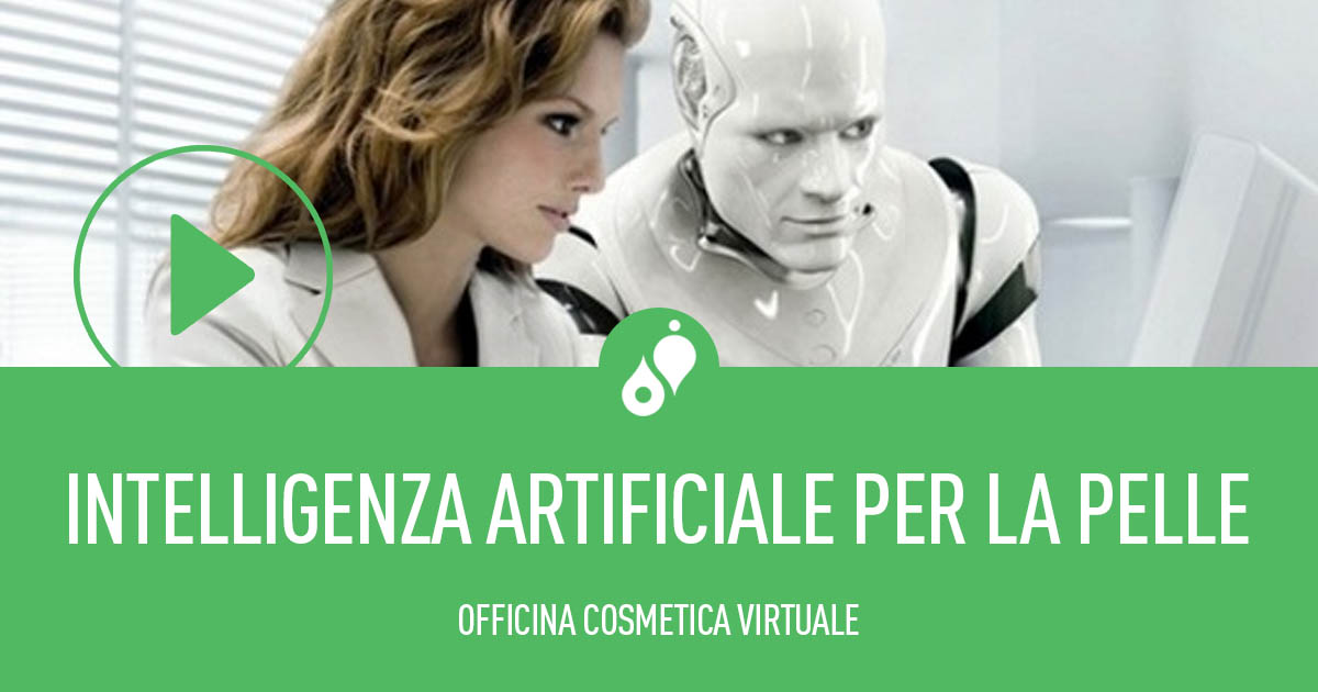 OFFICINA COSMETICA VIRTUALE – Intelligenza artificiale